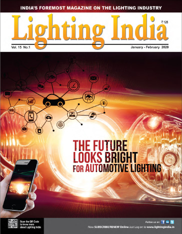 Lighting India Magazine - Jan-Feb 2020 Issue covers: Coronavirus Fallout, Automotive Lighting, Office Lighting, Connected Lighting, Automation, LED, Smart Lighting